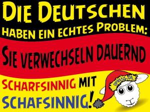 die_deutschen_haben_ein_echtes_problem_sie_verwechseln_scharfsinnig_und_schafsinnig_150